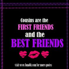 33 Best I Love My Cousins Images In 2019 Cousin Sayings Cousins