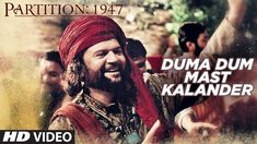 Duma Dum Mast Kalander Song HD Video Partition 1947 2017 Huma Qureshi Om Puri New Bollywood Songs Song : Duma Dum Mast Kalander Singer : Hans Raj Hans Movie : Partition 1947 Star Cast : Huma Qureshi, Manish Dayal, Om Puri, Hugh Bonneville, Gillian Ander Hugh Bonneville, Hide Video, Huma Qureshi, Star Cast, Music Labels, Bollywood Songs, Mp3 Song Download, News Songs, Music Videos