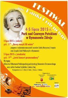 w dniach 4-5 lipca br. w Parku nad Czarnym Potokiem w Rymanowie Zdroju odbędzie się II edycja Festiwalu im. Hanki Ordonówny. Szczegóły na plakacie.