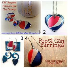 DIY Recycled Pepsi Can Jewelry Tutorials and Inspiration:  Bacon Time with the Hungry Hungry Hypo here.  funkyrecycling.com ($5 Pepsi Heart - Pepsi can heart with jump ring and ball chain)here.  DIY Inspiration from Cans Crafts here.  You Seriously Made That?! (using a dime, Pepsi can and Mod Podge Dimensional Magic)here.