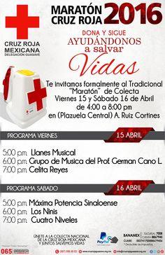 "15-16 Abril.  Maratón Cruz Roja Guasave Base ""A. Ruíz Cortines"".Ayuda a seguir abierta a tu base. #CruzRojaGuasave"