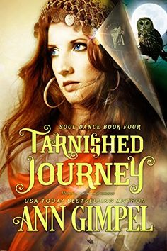 Tarnished Journey: Historical Paranormal Romance (Soul Dance Book 4) by [Gimpel, Ann]