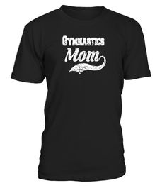 """# Gymnastics Mom Distressed Tee Shirt - Mother Of The Gymnast .  Special Offer, not available in shops      Comes in a variety of styles and colours      Buy yours now before it is too late!      Secured payment via Visa / Mastercard / Amex / PayPal      How to place an order            Choose the model from the drop-down menu      Click on """"Buy it now""""      Choose the size and the quantity      Add your delivery address and bank details      And that's it!      Tags: Perfect gift Tshirt for…"""