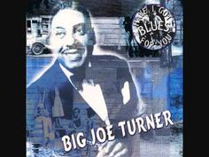 JOE TURNER     Boogie Woogie Country Girl Country Blue, Country Girls, Country Music, Soul Funk, R&b Soul, Rock And Roll Songs, Rock N Roll, 1950 Music, Robert Johnson