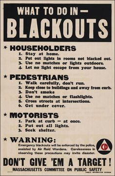 """What To Do In - Blackouts"" Massachusetts Committee on Public Safety Civil Defense 1942 Still good advice Survival Prepping, Emergency Preparedness, Survival Skills, Survival Hacks, Survival Gear, Survival Quotes, Us History, British History, American History"
