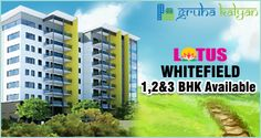 GruhaKalyan LOTUS at Whitefield, Bengaluru Available G+5 Structure 1,2&3BHK flats/apartments price starts from 12 Lakhs on wards.