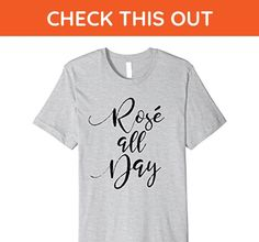 Mens Rose All Day: Funny Wine Lover T-Shirt: Women's Tee Small Heather Grey - Food and drink shirts (*Amazon Partner-Link)