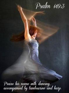 praise Him in dancing...