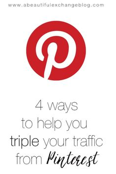 How to grow your blog: 4 tips for tripling traffic from Pinterest