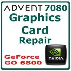 nVidia GeForce GF 6800 - ADVENT 7080 LAPTOP GRAPHIC CARD REPAIR SERVICE  - 90 DAYS WARRANTY £34.95