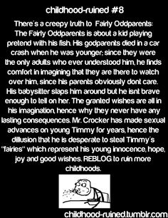 Show: The Fairly OddParents Disney Conspiracy Theories, Cartoon Theories, Conspericy Theories, Cartoon Conspiracy, Conspiracy Theories Mind Blown, Childhood Ruined, Right In The Childhood, Childhood Memories, Movie Facts