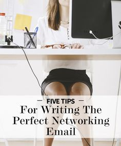 How to Write The Perfect Networking Email #tips #networking #email