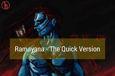 A quick synopsis and Summary Of Ramayana concluded in 1000 Words. Read to learn about the primary characters and understand how Ramayana unfolded. Lord Krishna, Lord Shiva, Hanuman Chalisa, Demon King, The Eighth Day, Daily Prayer, Another Man, Indian Gods, Her Brother
