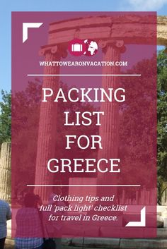 What should you wear in Greece? Our clothing advice tells you what to pack, and our free packing lists tell you exactly how much to pack. Pack right, pack light.