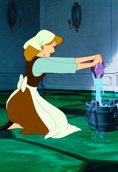 Cinderella. The beginning of your love of water. You would scrub the cement driveway and back patio