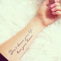 Love this quote and this tattoo.