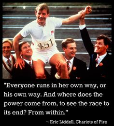 "Chariots of Fire: Eric Liddell | ""Where does the power come from...? From within."""
