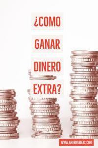 Dinero Extra, todas las formas de como ganar dinero extra