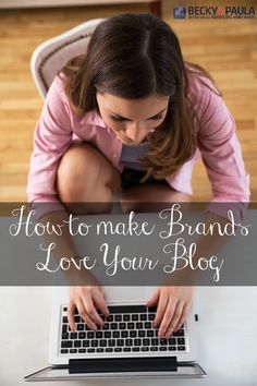 how to make brands love your blog