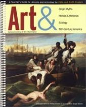 Four lessons—Greco-Roman Origin Myths, Heroes & Heroines, Art & Ecology, and 19th-Century America in Art & Literature—are tied to national curriculum standards. The packet includes pre-lesson activities, worksheets, student handouts about works of art and maps, and assessment and follow-up activities. Lessons were written for teachers who may not teach art but would like to integrate art into their instruction