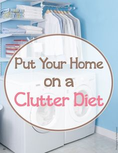 Is your house bursting at the seams with clutter? If so, now is the perfect time to put your home on a diet. #cluttersolutions