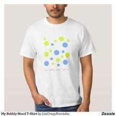 My Bubbly Mood T-Shirt