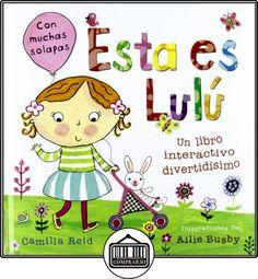 Esta es Lulú de Camilla Reid ✿ Libros infantiles y juveniles - (De 0 a 3 años) ✿