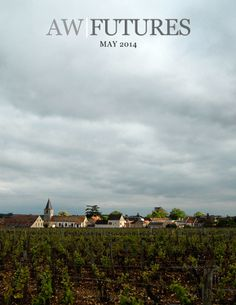 Ansonia Futures: The May Issue  |  Ansonia Wines