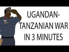 Ugandan-Tanzanian War | 3 Minute History Idi Amin's War against Tanzania. By: Jabzy.