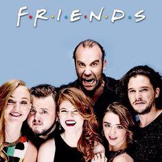 como yo lo veo..... Sansa = Rachel, Ygritte = Monica, Arya = Phoebe, Sam = Ross, The Hound = Joey, Jon = Chandler