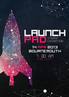 Lauchpad & Grad Night! Event Poster Design. by Dany Nguyen, via Behance