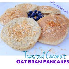 Toasted Coconut Oat Bran Pancakes. I will add protein powder!