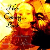 HE's Coming Back ft. Al Green by A Lion Unleashed on SoundCloud