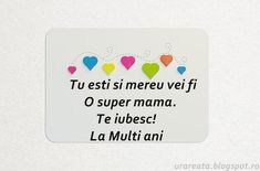 la multi ani mama 8 Martie, Makeup Revolution, Birthdays, Happy Birthday, Quotes, Cards, Design, Frases, Anniversaries
