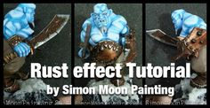 Another brilliant tutorial made by Simon Moon Painting.  In this tutorial you will learn how to apply in a really easy way rust effects on your weapons, armors or any metallic pieces that your mod...