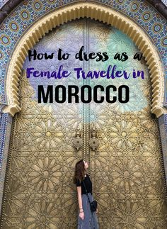 What to Wear as a Female Traveller in Morocco
