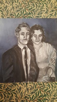 an oil painting for my nan's birthday. of her and my grandad when they dated