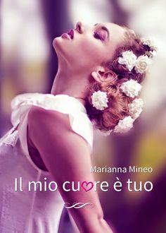 Il mio cuore è tuo, Marianna Mineo