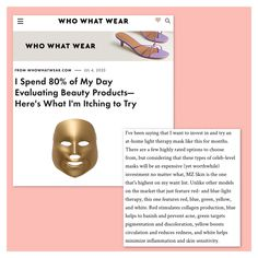 Who What Wear features MZ Skin Light Therapy Golden Facial Treatment in this summer beauty wish list! @whowhatwear @MZSkinOfficial @erin_jahns #MZSkin #DrMaryamZamani #MZGlow #Glowingskin #LEDmask #whowhatwear #skincare #skingadget #pigmentation #wrinkles #hydration Light Therapy Mask, Eyebrow Serum, Facial Treatment, Summer Beauty, Cool Names, Beauty Shop, Glowing Skin, Who What Wear, Skincare