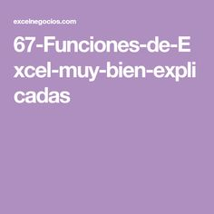 67-Funciones-de-Excel-muy-bien-explicadas