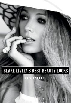 Blake Lively's Best Beauty Looks #makeup #hair