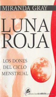 El Dementerio: Biblioteca arcana: Luna Roja ~ Le he dedicado una entrada para hablarles de la obra de Miranda Gray