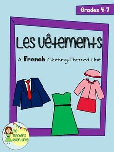 This unit is 27 pages of activities to help your students learn how to talk about their clothes in French.Included:-Vocabulary list with 27 terms (2 versions - colour and B&W)-Vocabulary Crossword Puzzle (2 versions - colour and B&W)-Vocabulary Fill-in-the-blanks (2 versions - colour and B&W)-Create your own flash cards - Your students can write or draw anything to help them remember the words-Vocabulary quiz (2 versions - colour and B&W)-Notes and conjugation of the verb port...