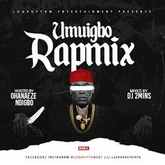 MIXTAPE: UMUIGBO RAPMIX BY DJ2MINS   Igbo Kwe nu!! There is no doubt that indigenous hiphop is here to stay in Nigeria with pioneers like Nigga raw Slowdogg MC Loff (R.I.P) paving the way for the likes of Phyno  Klarge Zoro Bosalin  Tidinzto mention a few the art of rapping in your mother tongue has grown and its widely accepted . UMUIGBO RAPMIX is a compilation of songs focusing on indigenous hip-hop in the South East where IGBO Language is widely spoken..The mixtape showcases the best…