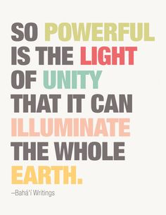 Grade Lesson Unity in Diversity The Words, Cool Words, Baha I Faith, Me Quotes, Quotes On Unity, Unity In Diversity Quotes, Diversity Poster, Peace Quotes, Qoutes