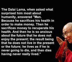 Dali Lama - Life Quote