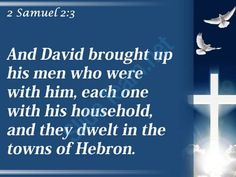0514 2 samuel 23 they settled in hebron powerpoint church sermon Slide04  http://www.slideteam.net/