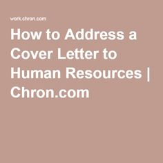 how to address a cover letter to human resources