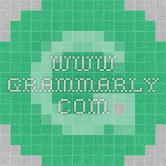 www.grammarly.com // students can upload their work to get the grammar checked