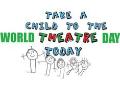 International Association of Theatre for Children and Young People World Theatre Day, World Days, Young People, Children, Kids, Activities, Thoughts, Blog, Boys
